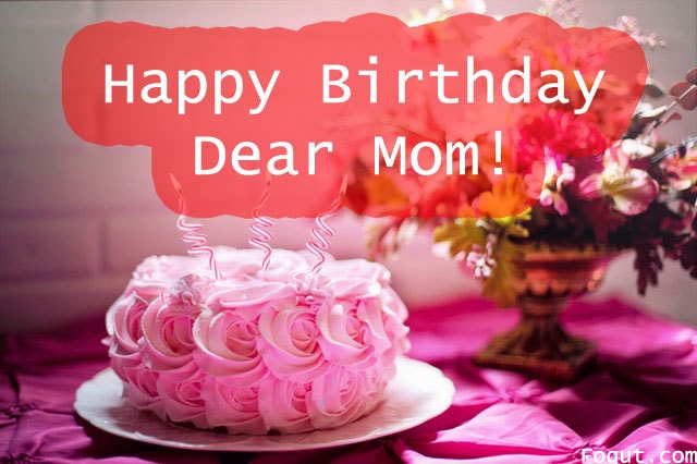 Happy Birthday Mommy ~ Happy birthday wishes quotes & text messages for mom