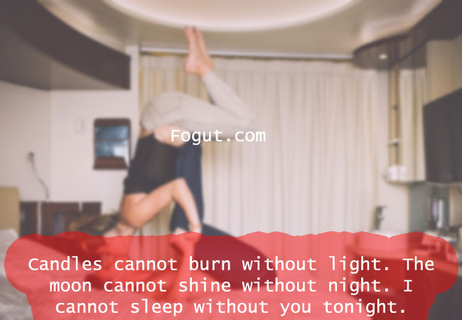 Candles cannot burn without light.