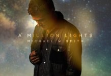 A Millions Lights é o novo álbum de Michael W. Smith