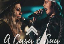 """""""A Casa É Sua"""" é ministrada por Julliany Souza e Léo Brandão."""