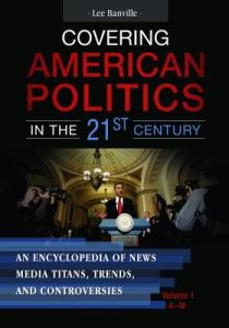 Cover of the book Covering American Politics in the 21st Century.