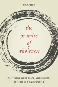 Cover of the book the Promise of Wholeness.