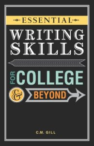 Cover of the book Essential Writing Skills for College and Beyond