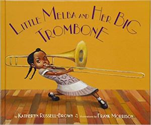 Cover of the book Little Melba and Her Big Trombone