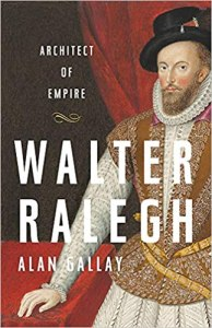 Cover of the book Walter Ralegh - Architect of Empire.