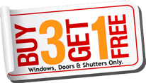 Buy Three Get One Free Windows Doors and Shutters
