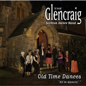 GLENCRAIG SCOTTISH DANCE BAND Latest Album Reviewed