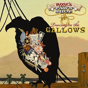 Rose's Pawn Shop dancing on the gallows