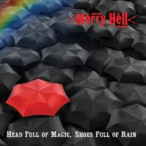 Head Full Of Magic, Shoes Full Of Rain