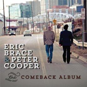 The Comeback Album Eric Brace & Peter Cooper
