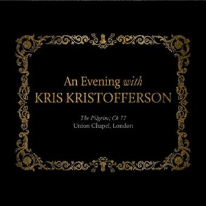 An Evening With Kris Kristofferson The Pilgrim