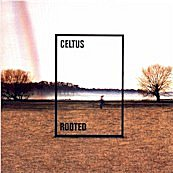 Celtus Rooted (Shamrock Records 001)