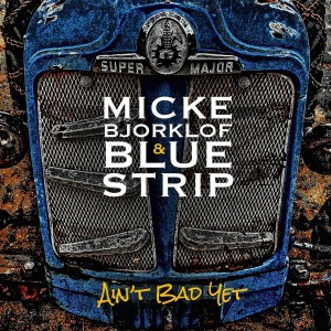 MICKE BJORKLOF & BLUE STRIP