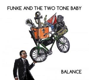 FUNKE AND THE TWO TONE BABY Balance