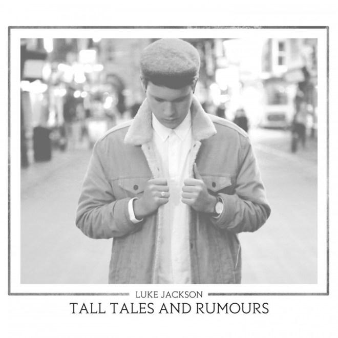tall-tales-rumours luke jackson
