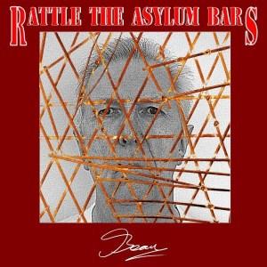 Rattle The Asylum Bars