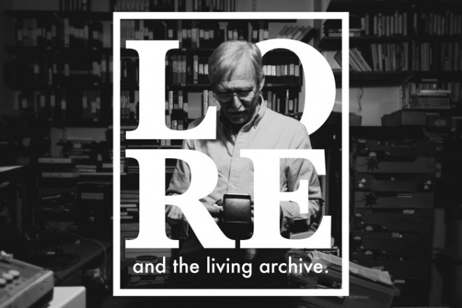 Lore And The Living Archive