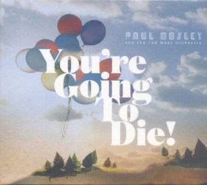 You're Going To Die!