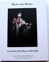 Myth and Masks by Paul Watson