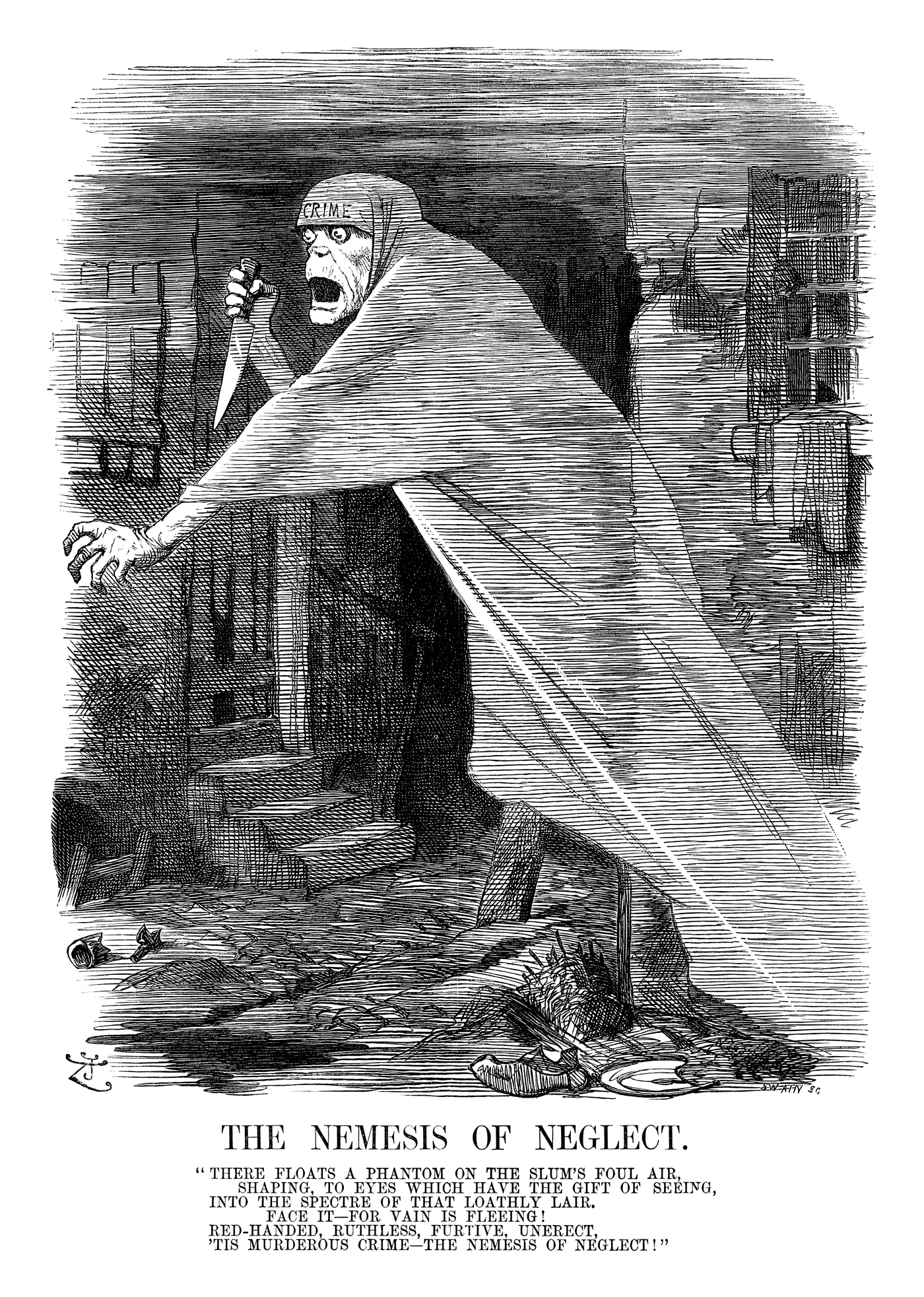 "The Nemesis of Neglect. Published in Punch 29 September 1888 with an accompanying poem by Edwin James Milliken. By John Tenniel © Punch Ltd ""There floats a phantom on the slum's foul air, Shaping, to eyes which have the gift of seeing, Into the Spectre of that loathly lair. Face it–for vain is fleeing! Red-handed, ruthless, furtive, unerect, 'Tis murderous Crime–the Nemesis of Neglect!"""