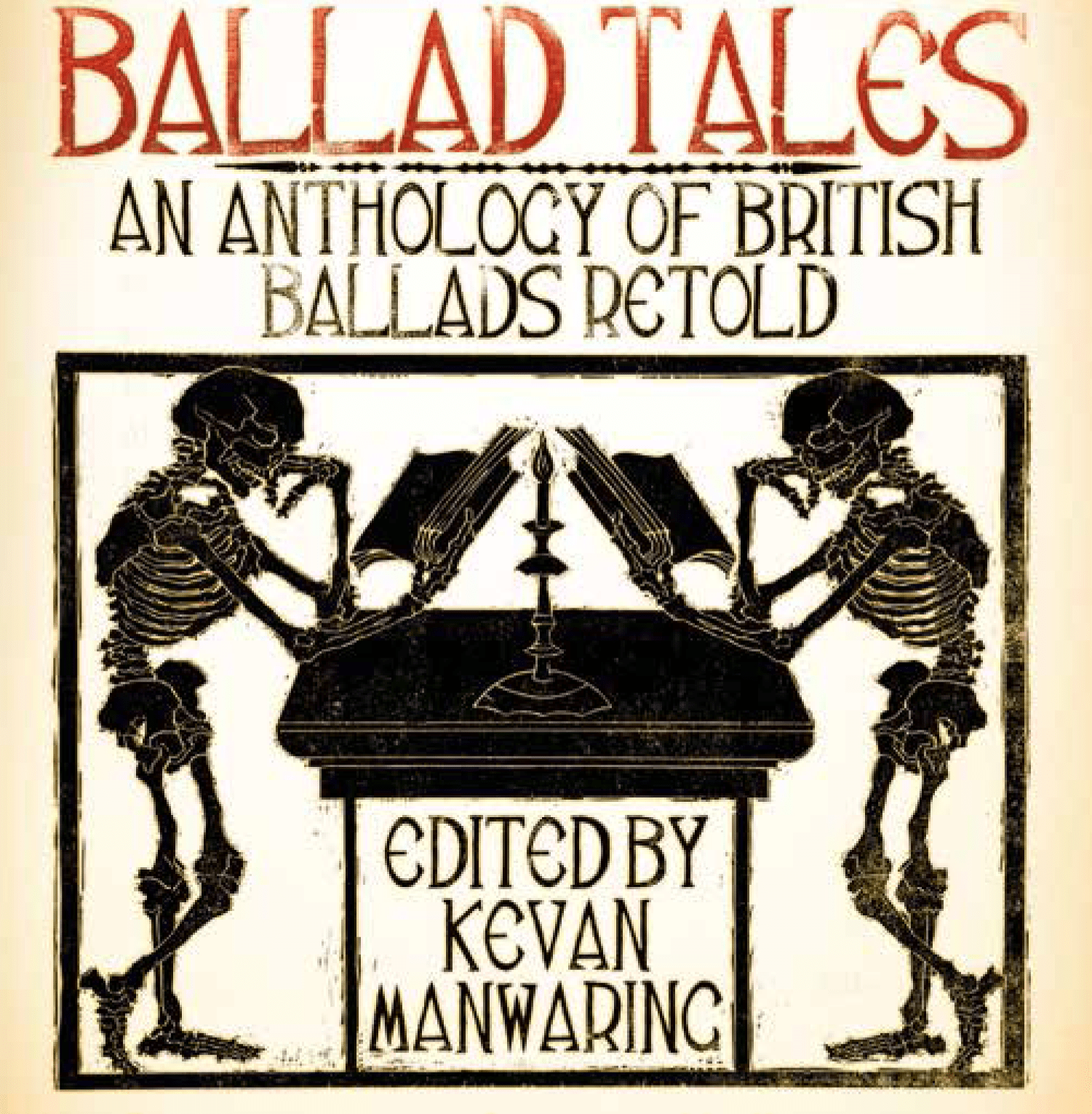 Cover image from Ballad Tales by Kevan Manwaring: Two skeletons reading at a desk