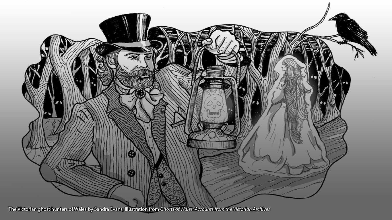 The Victorian ghost hunters of Wales by Sandra Evans, illustration from Ghosts of Wales: Accounts from the Victorian Archives