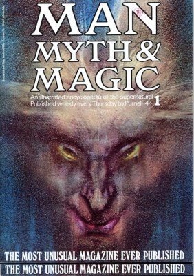 "Copy of Man, Myth & Magic: An illustrated encyclopedia of the supernatural - ""The most unusual magazine ever published"""