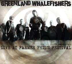 Photo of Greenland Whalefishers Live At Farmer Phil's Festival