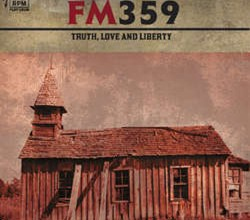 Photo of FM 359 – Truth, Love And Liberty