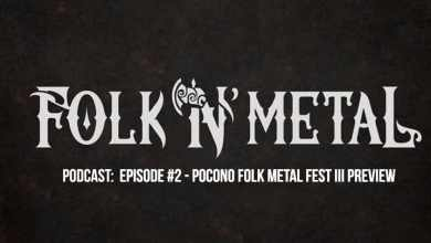 Photo of Folk N' Metal Podcast: Episode 2. Pocono Folk Metal Fest III Preview