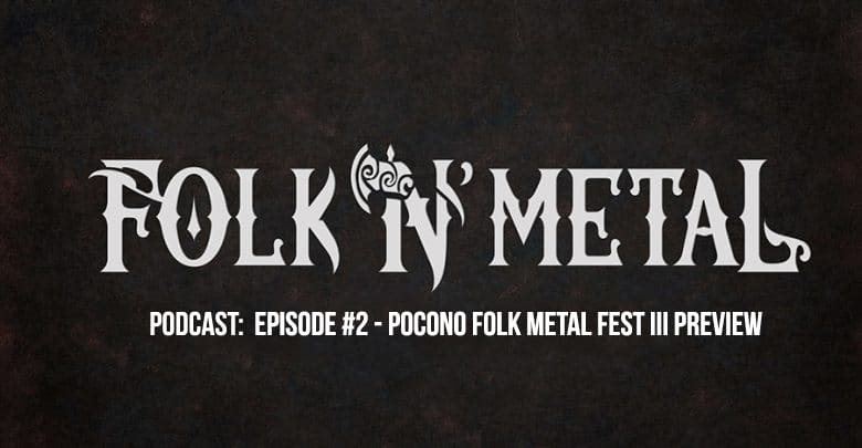 Folk N' Metal Podcast