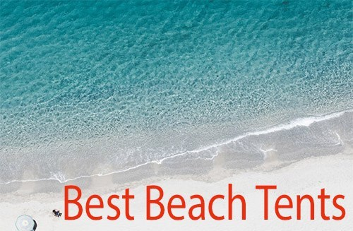 huge selection of 4c527 e366d TOP 13 ✅ Best Beach Tents & Canopies in SUMMER 2019