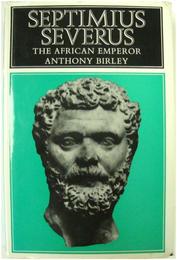 Septimius Severus the African Emperor