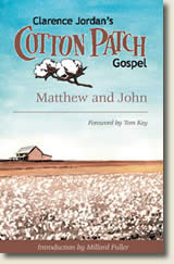 Cottonpatch version of Matthew and John