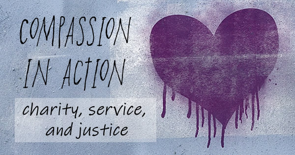 cmpassion in action: charity, service, and justice