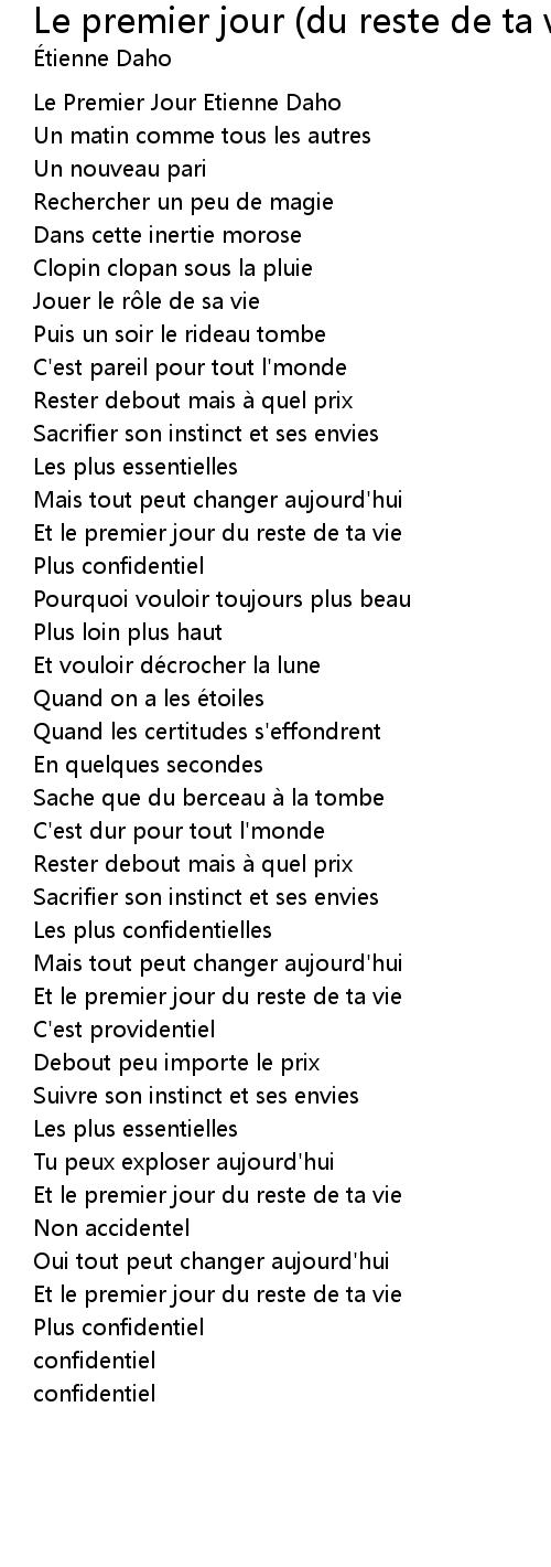 Paroles Le Premier Jour Du Reste De Ta Vie : paroles, premier, reste, Premier, Reste, Lyrics, Follow