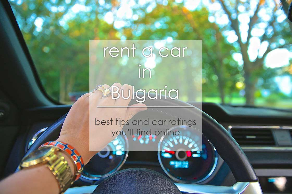 Rent a car in Bulgaria: cars we've tested, ranked & described in detail for you