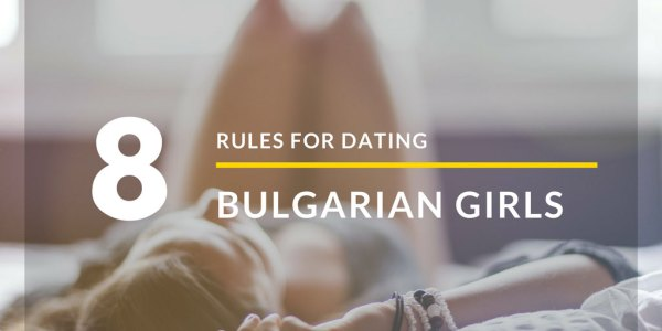Dating Bulgarian Girls