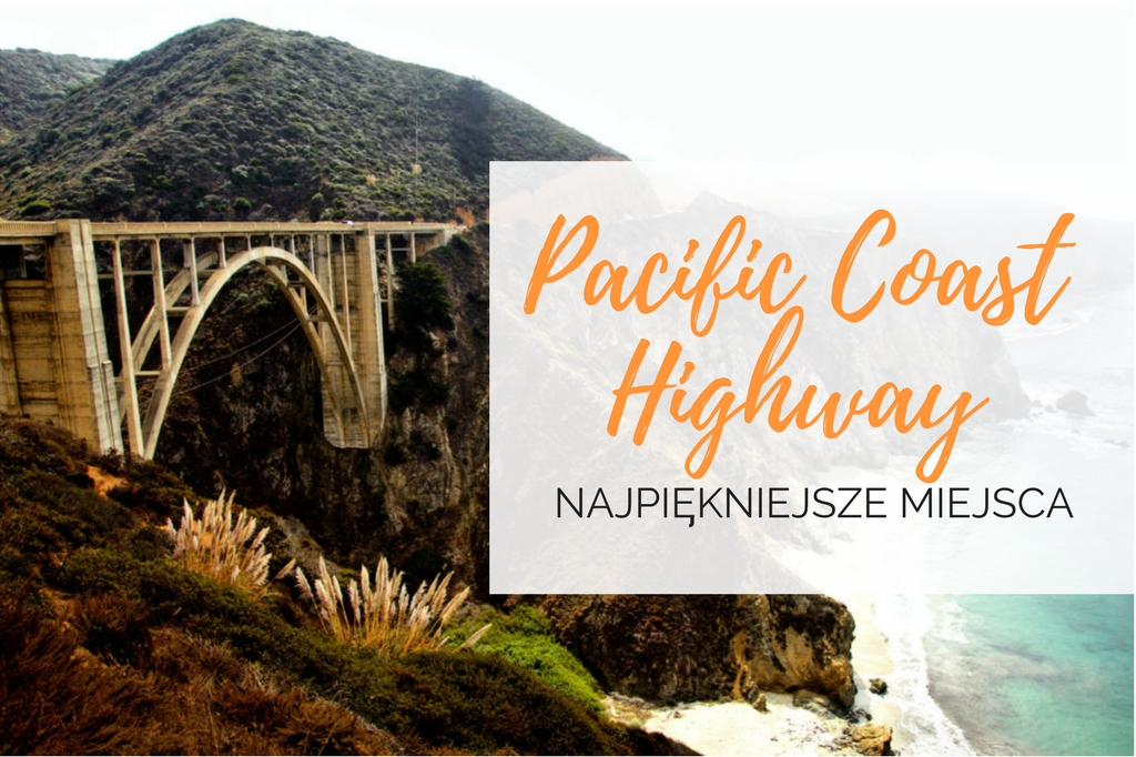 pacific coast highway atrakcje