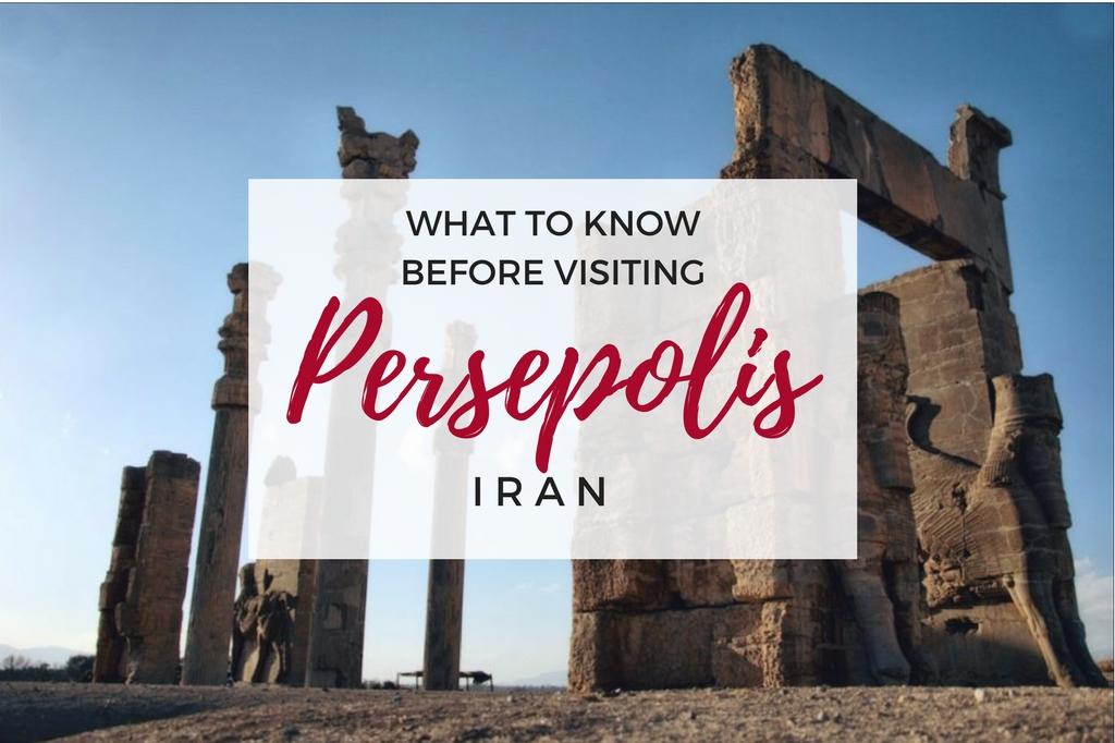visiting persepolis iran - persepolis guide