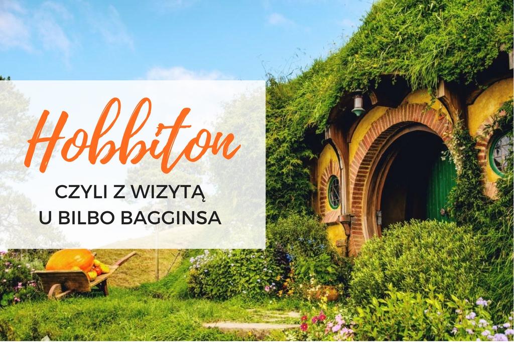 hobbiton nowa zelandia - wioska hobbitów w nowej zelandii