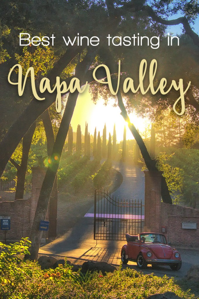 Wine tasting in Napa Valley - our review of best wineries in Napa Valley. Find out more how to pick the perfect one for you!