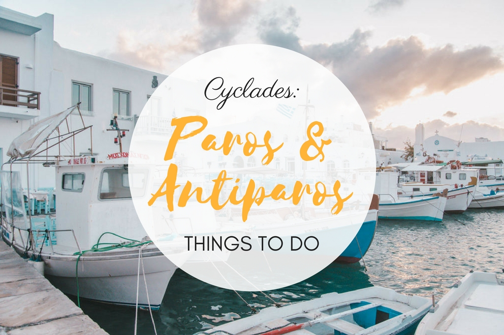 things to do in paros and antiparos