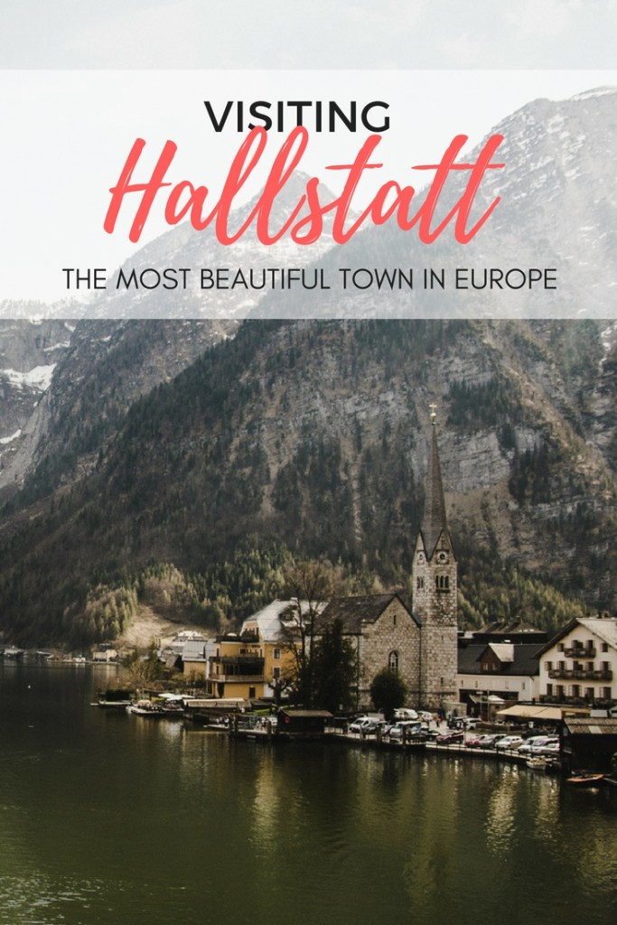 All you need to know about visiting Hallstatt. How to get to Hallstatt? Where to stay in Hallstatt? How to get around Hallstatt?