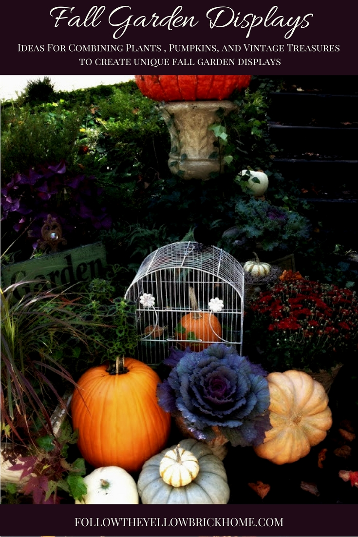 Fall Garden Displays: Ideas For Combining Plants, Pumpkins And Vintage  Treasures / Fabulous Fall Decorating