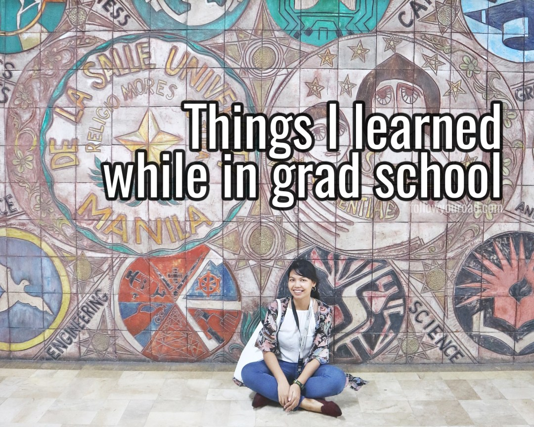 things i learned while in grad school