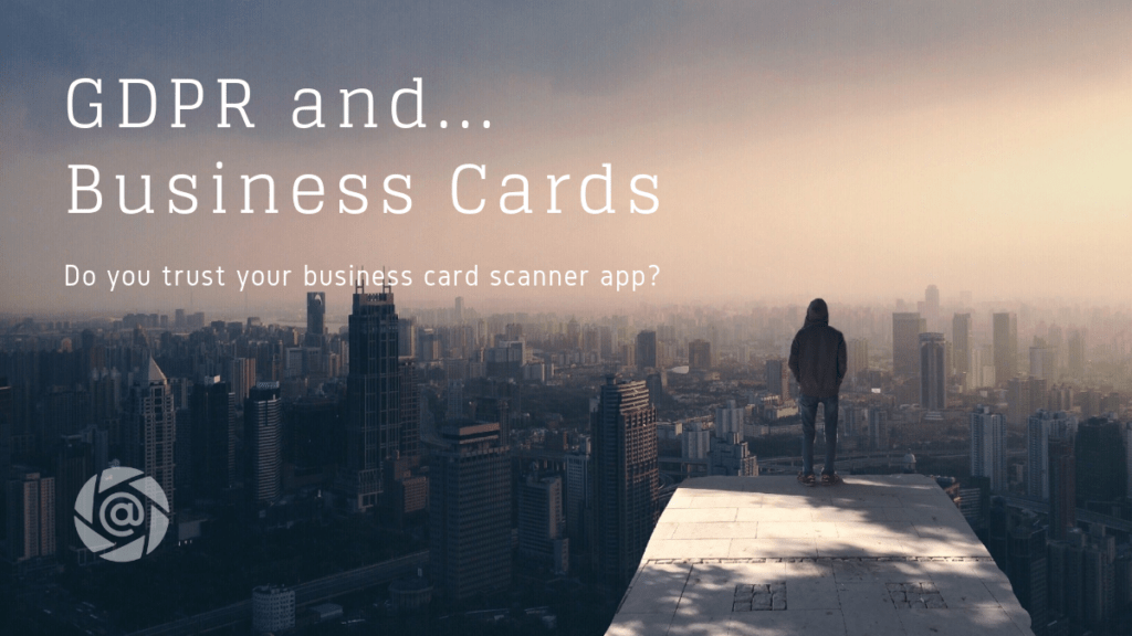 free business card scanner follow up email app privacy compliant gdpr ccpa violation fines