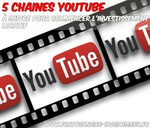 5 chaines youtube à suivre pour commencer l'investissement locatif