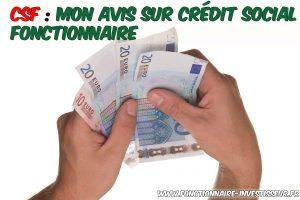 CSF : mon avis sur crédit social fonctionnaire
