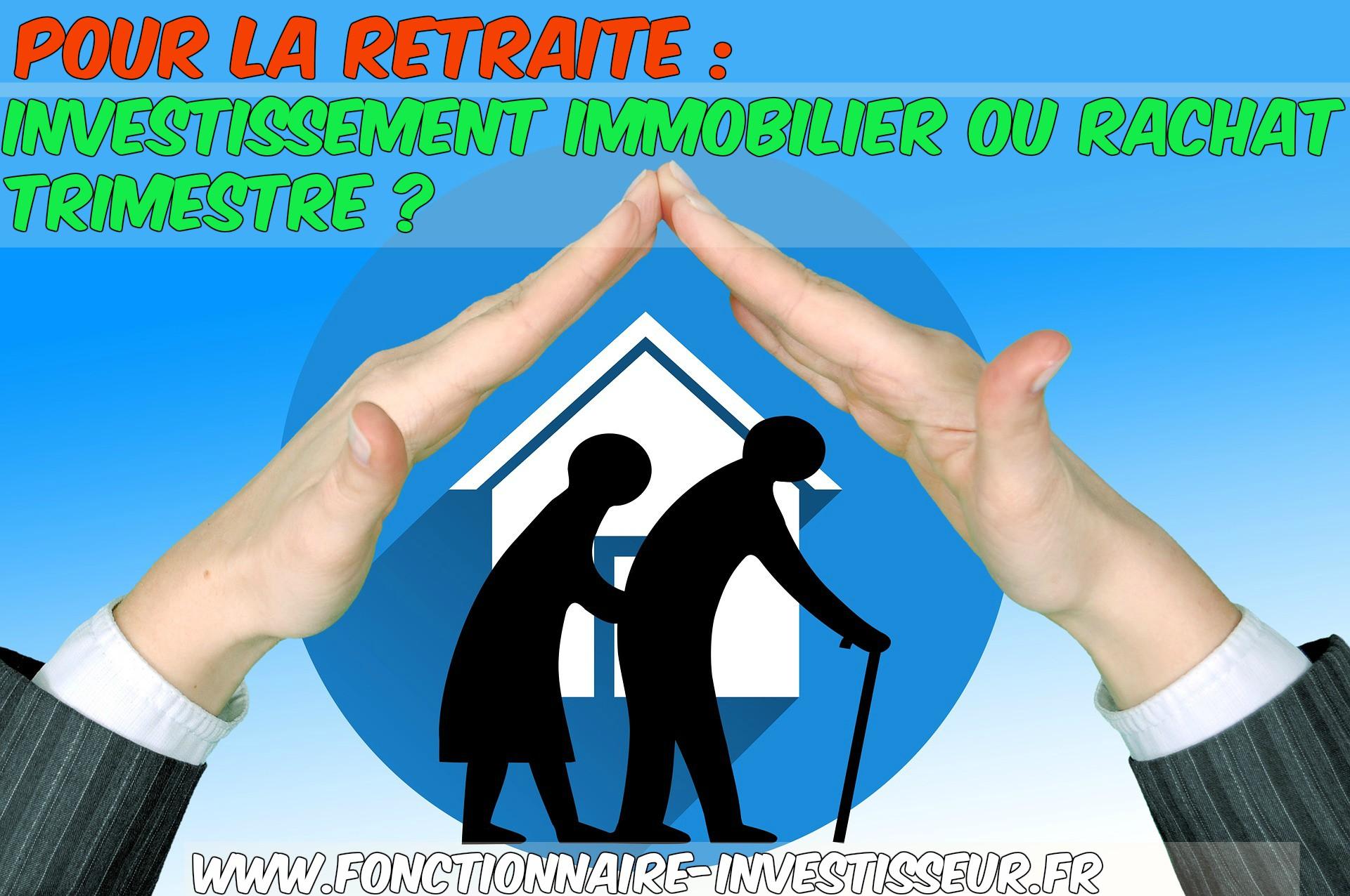 investir dans l'immobilier pour la retraite